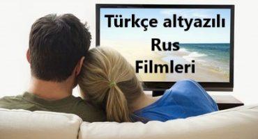 Türkçe altyazılı rus filmleri