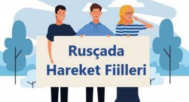 Rusçada Hareket fiilleri